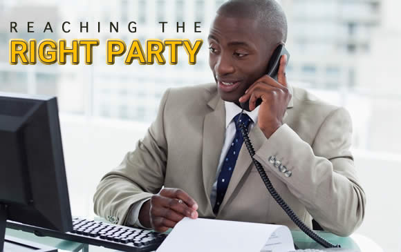 Are You Reaching The Right Party?